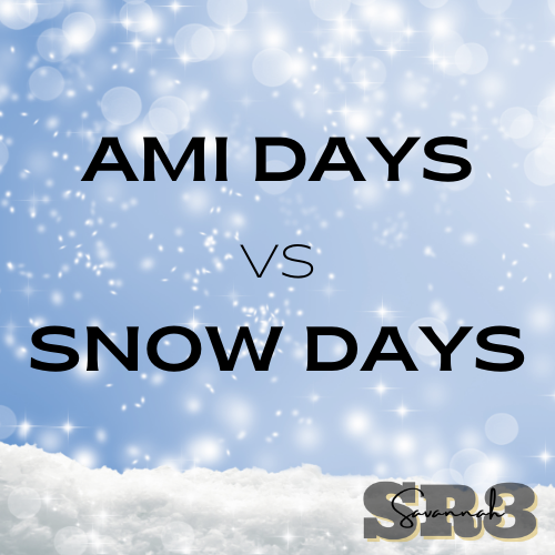 Understanding AMI Days, Snow Days, and Make Up Days