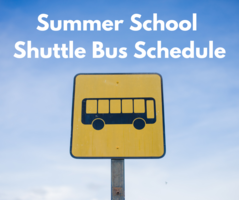 Summer School Shuttle Bus Schedule