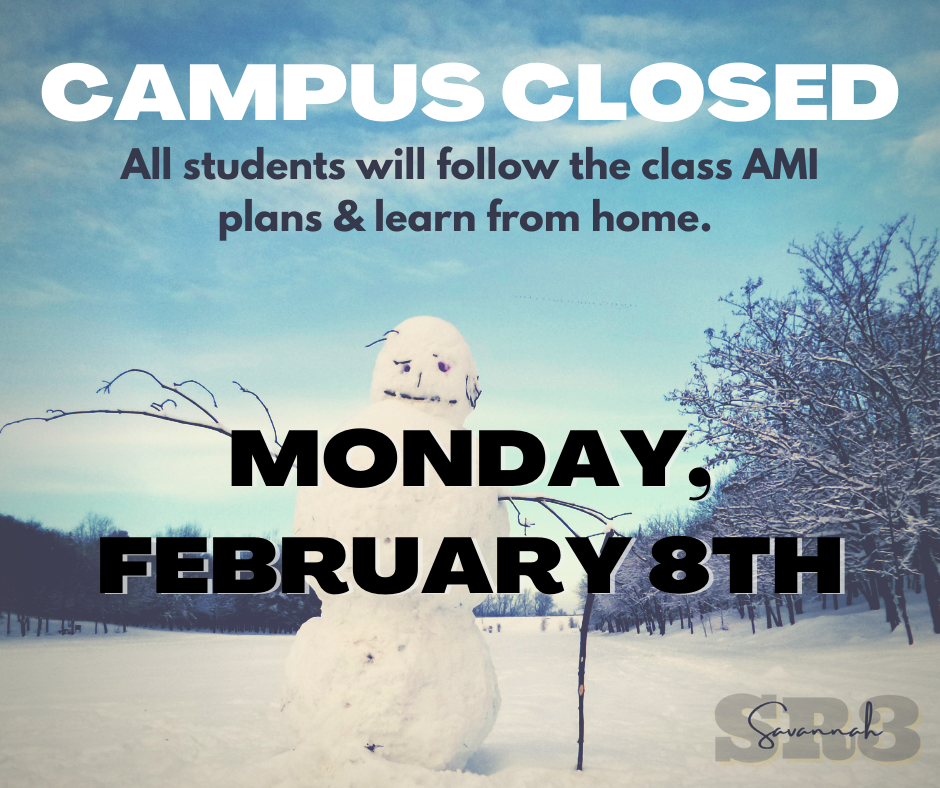 Campus Closed Monday, February 8th