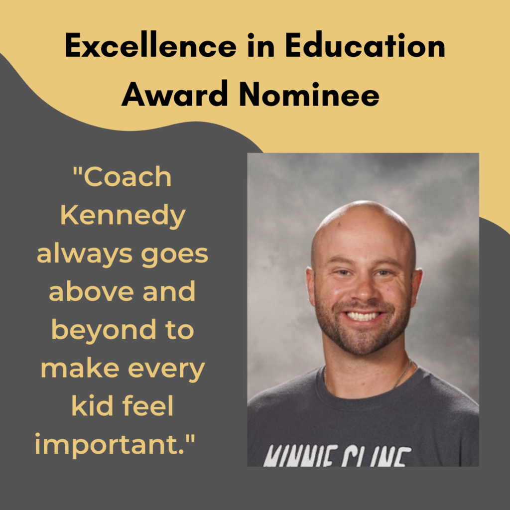 Taylor Kennedy Excellence in Education Award Nomination