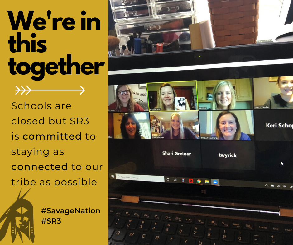 Schools are closed but SR3 is committed to staying as connected to our tribe as possible