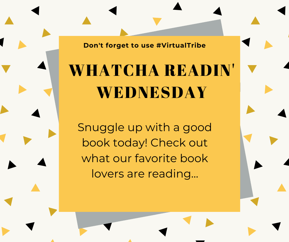 Whatcha Readin Wednesday